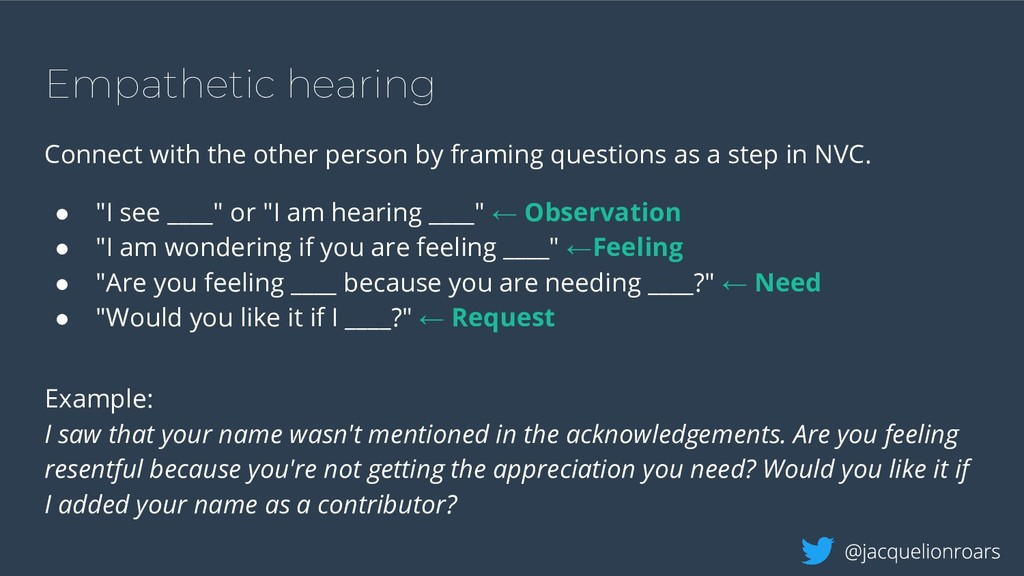 Empathetic hearing Connect with the other perso...