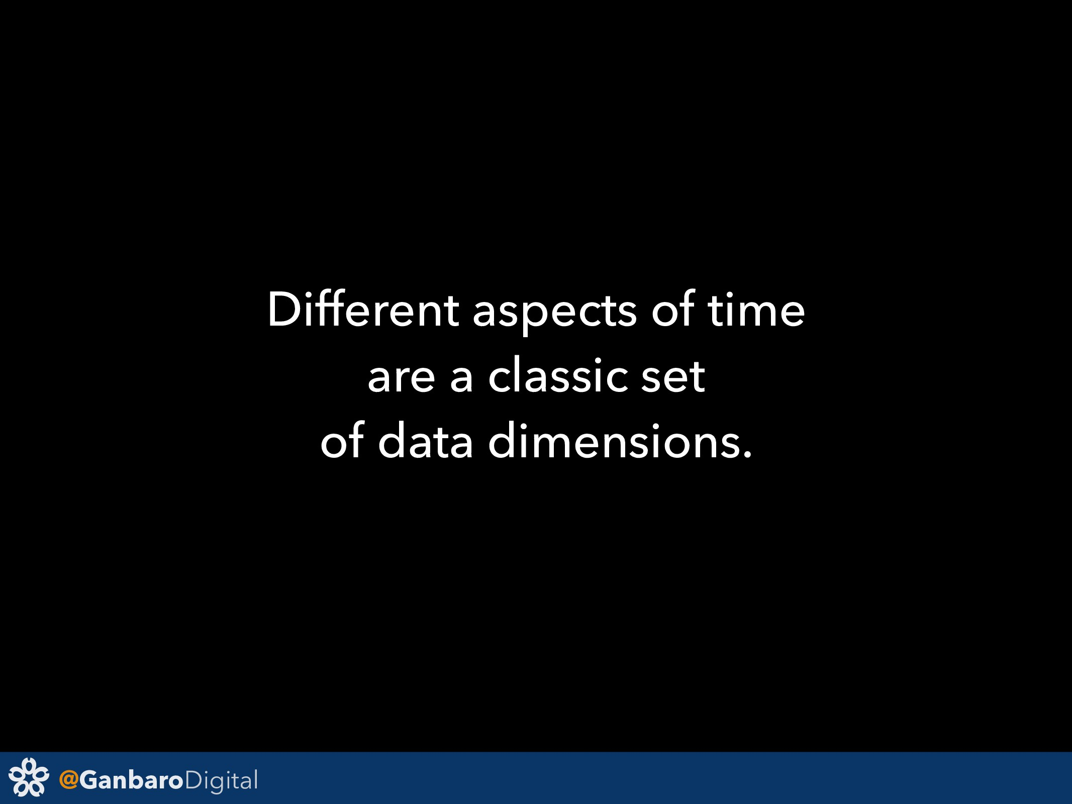 @GanbaroDigital Different aspects of time are a...