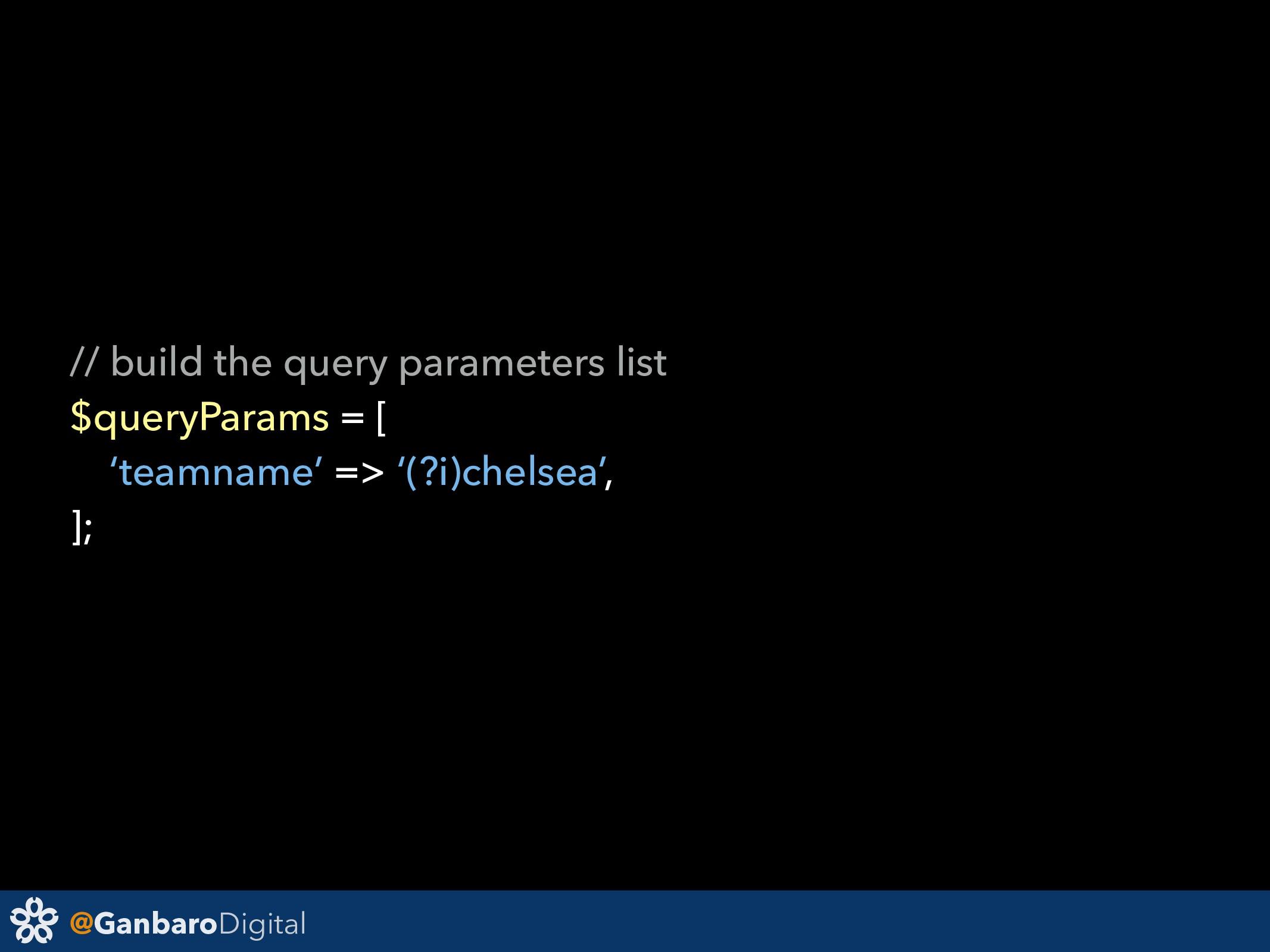@GanbaroDigital // build the query parameters l...