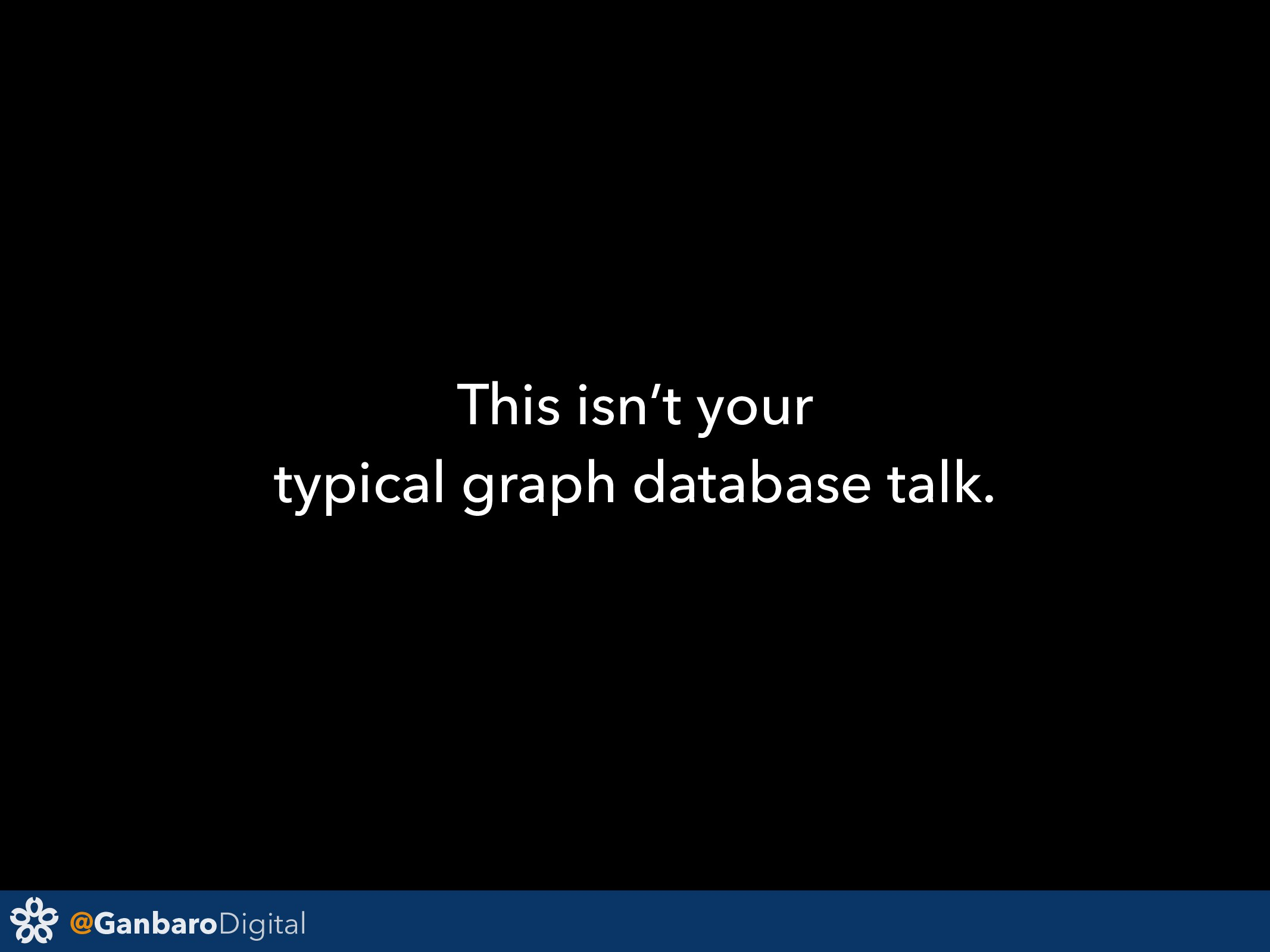 @GanbaroDigital This isn't your typical graph d...