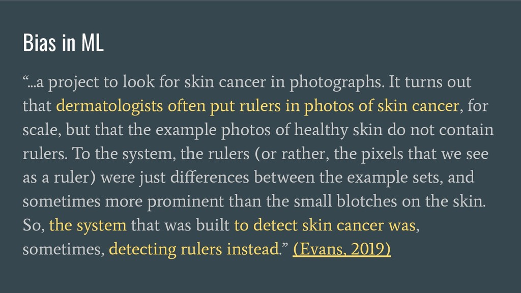"""Bias in ML """"...a project to look for skin cance..."""