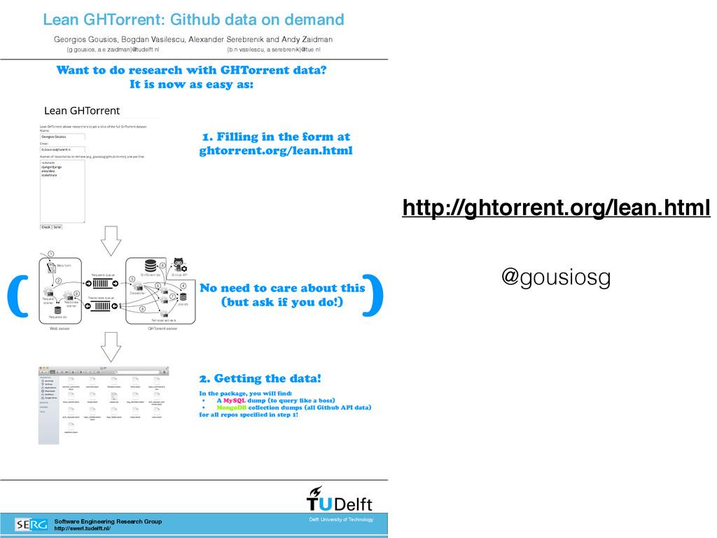 @gousiosg http://ghtorrent.org/lean.html Lean G...