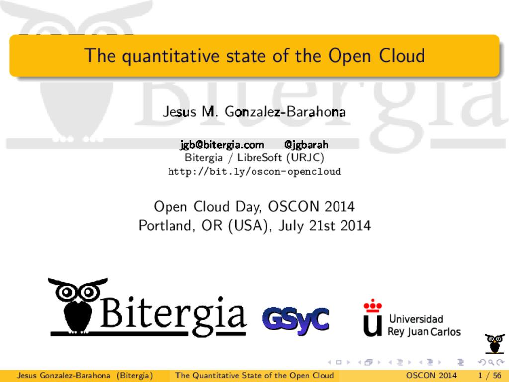 The quantitative state of the Open Cloud Jesus ...