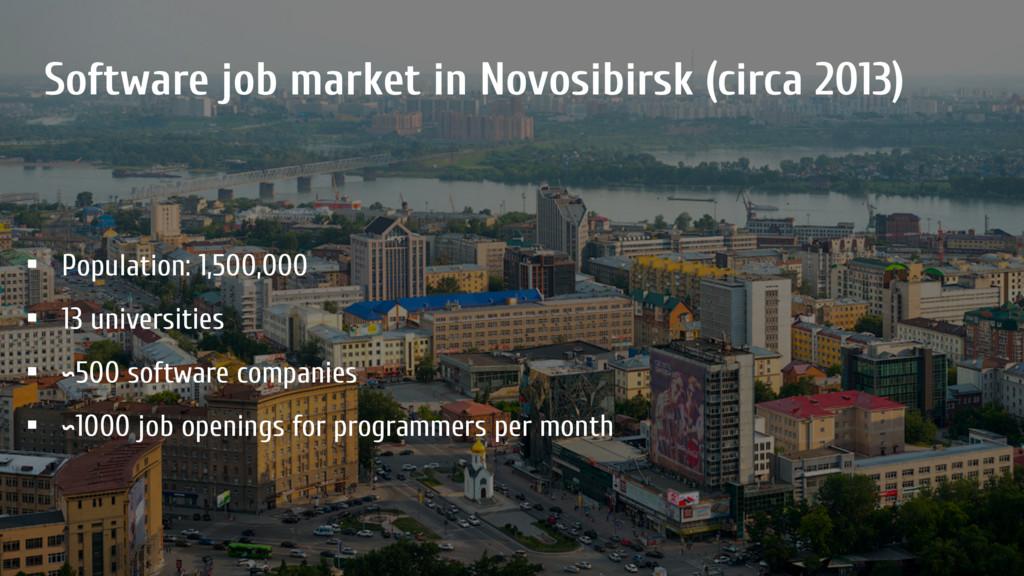 Software job market in Novosibirsk (circa 2013)...