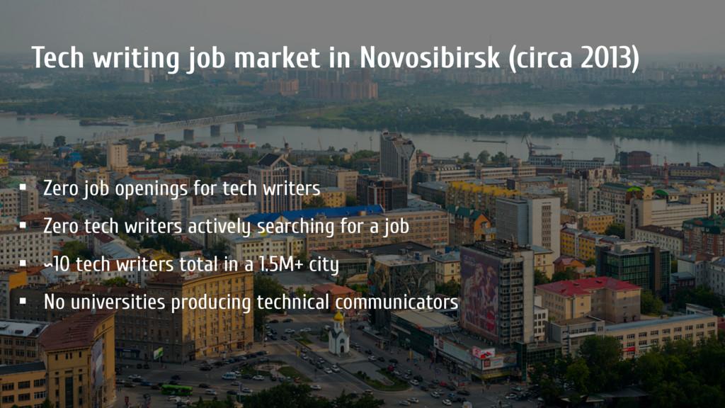 Tech writing job market in Novosibirsk (circa 2...
