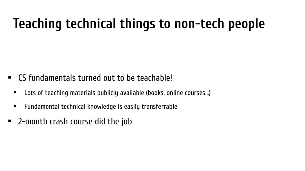 Teaching technical things to non-tech people • ...