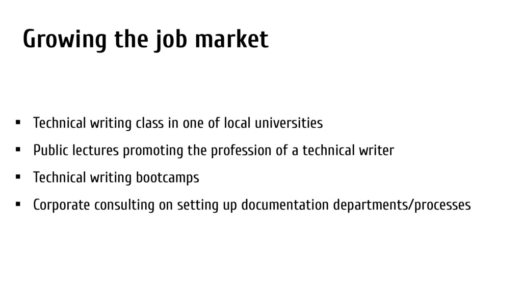 Growing the job market • Technical writing clas...