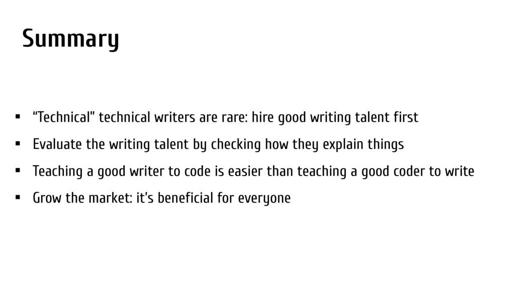 """Summary • """"Technical"""" technical writers are rar..."""