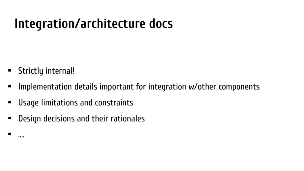 Integration/architecture docs • Strictly intern...
