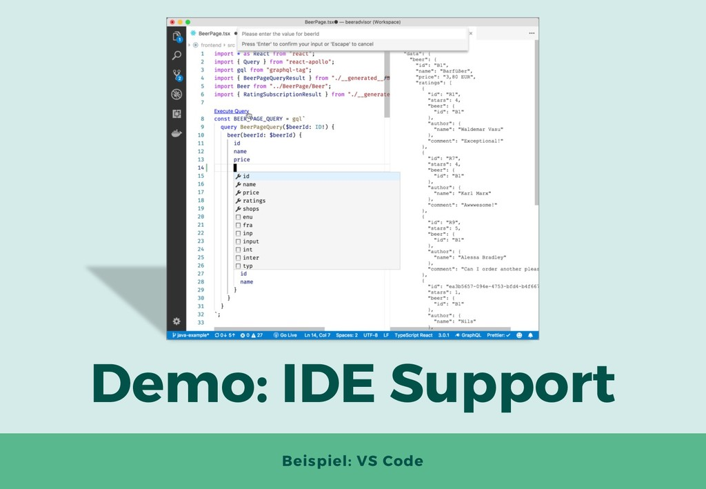 Demo: IDE Support Beispiel: VS Code