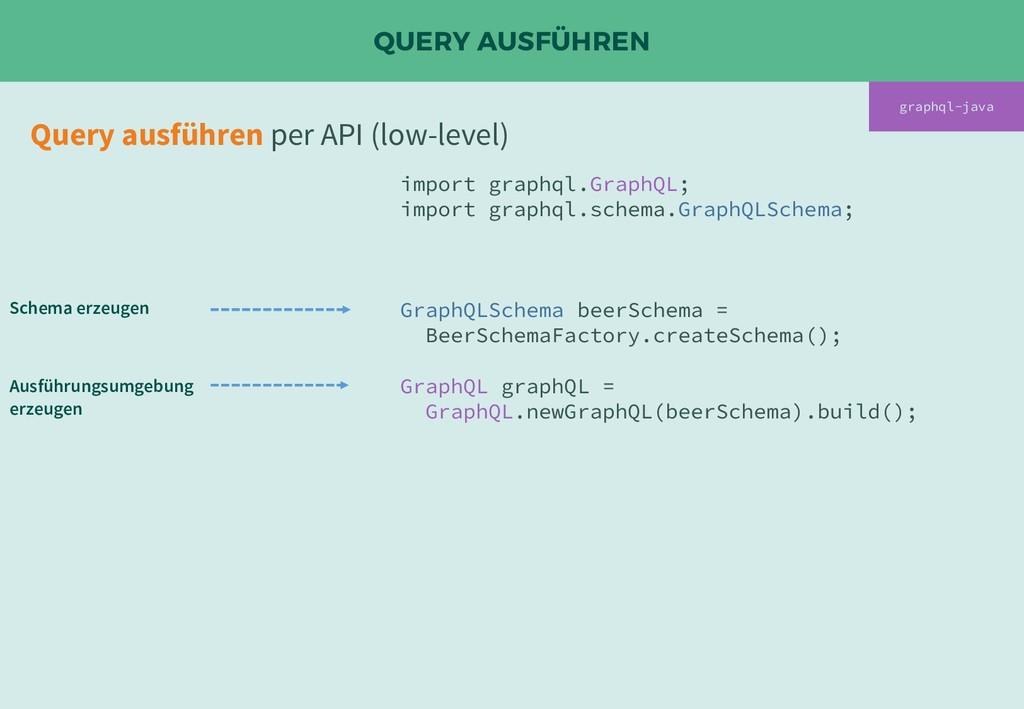QUERY AUSFÜHREN Query ausführen per API (low-le...