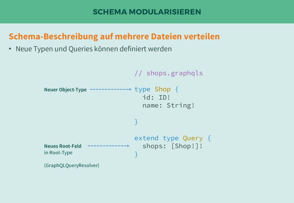 SCHEMA MODULARISIEREN Schema-Beschreibung auf m...