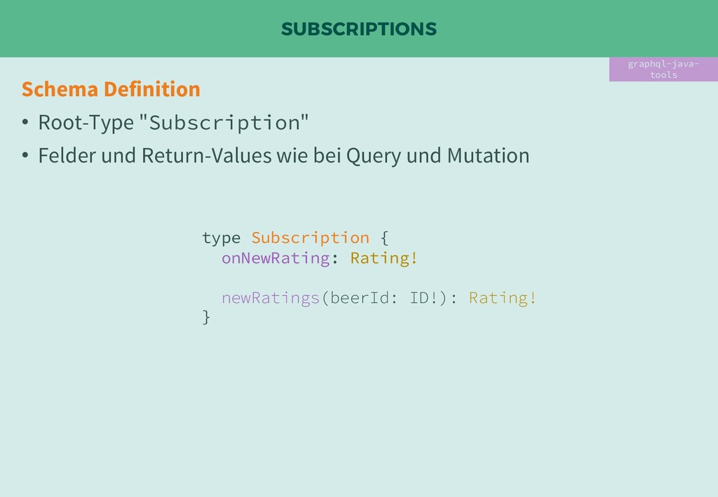 "SUBSCRIPTIONS Schema Definition • Root-Type ""Su..."
