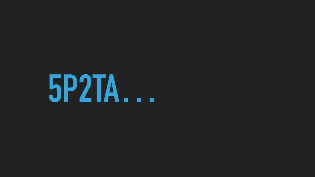 5P2TA…