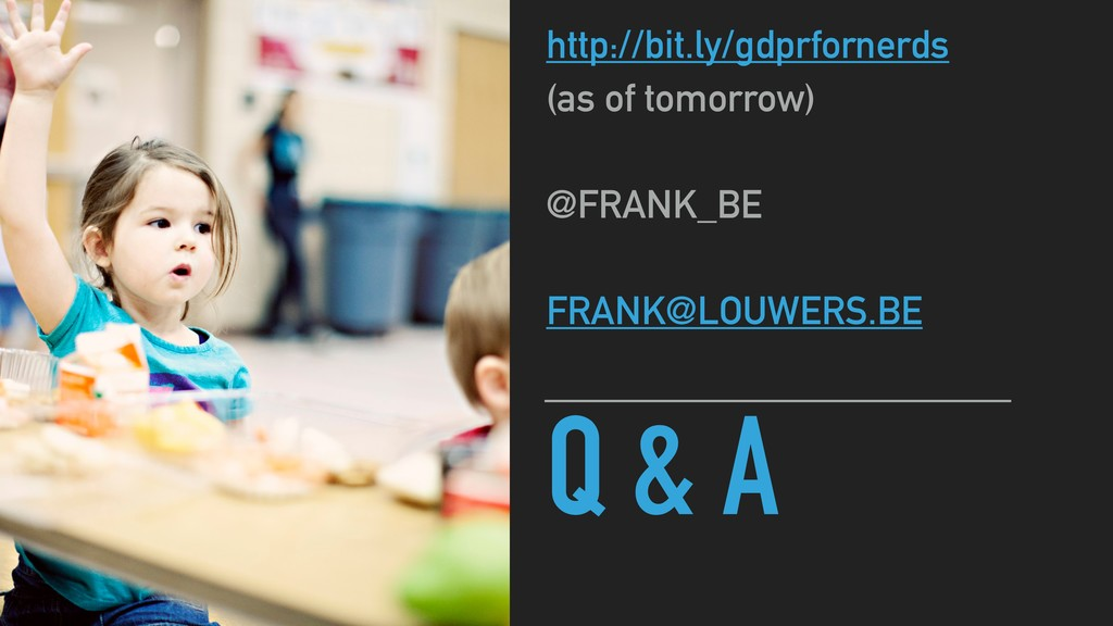 Q & A http://bit.ly/gdprfornerds (as of tomorro...