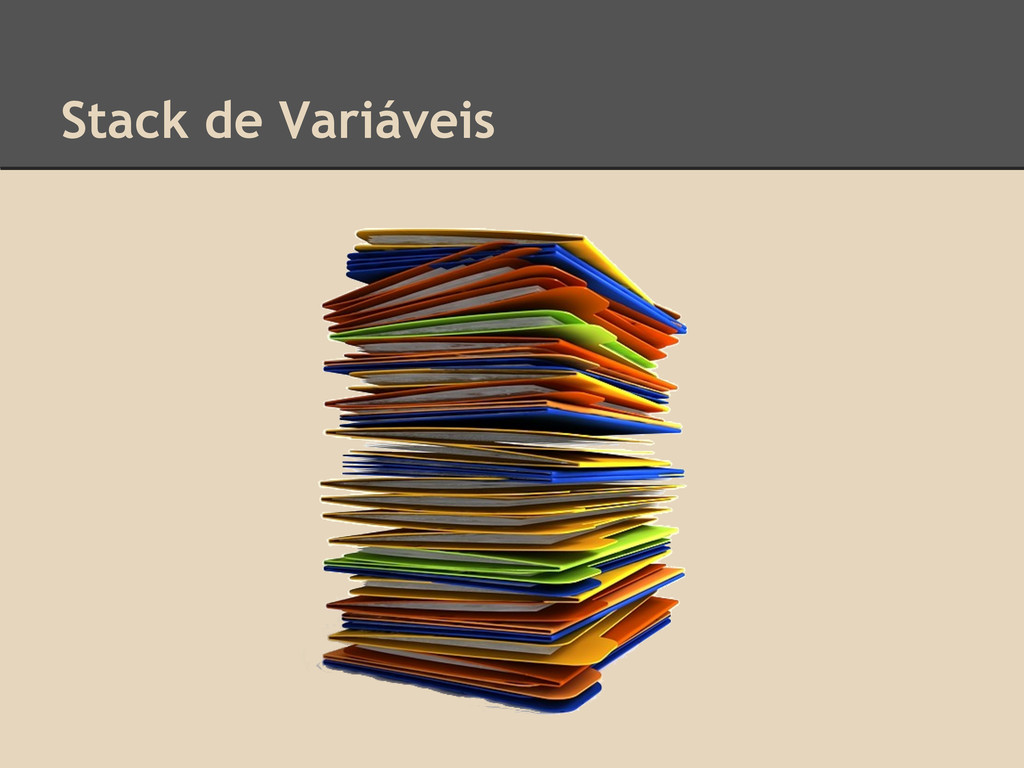 Stack de Variáveis