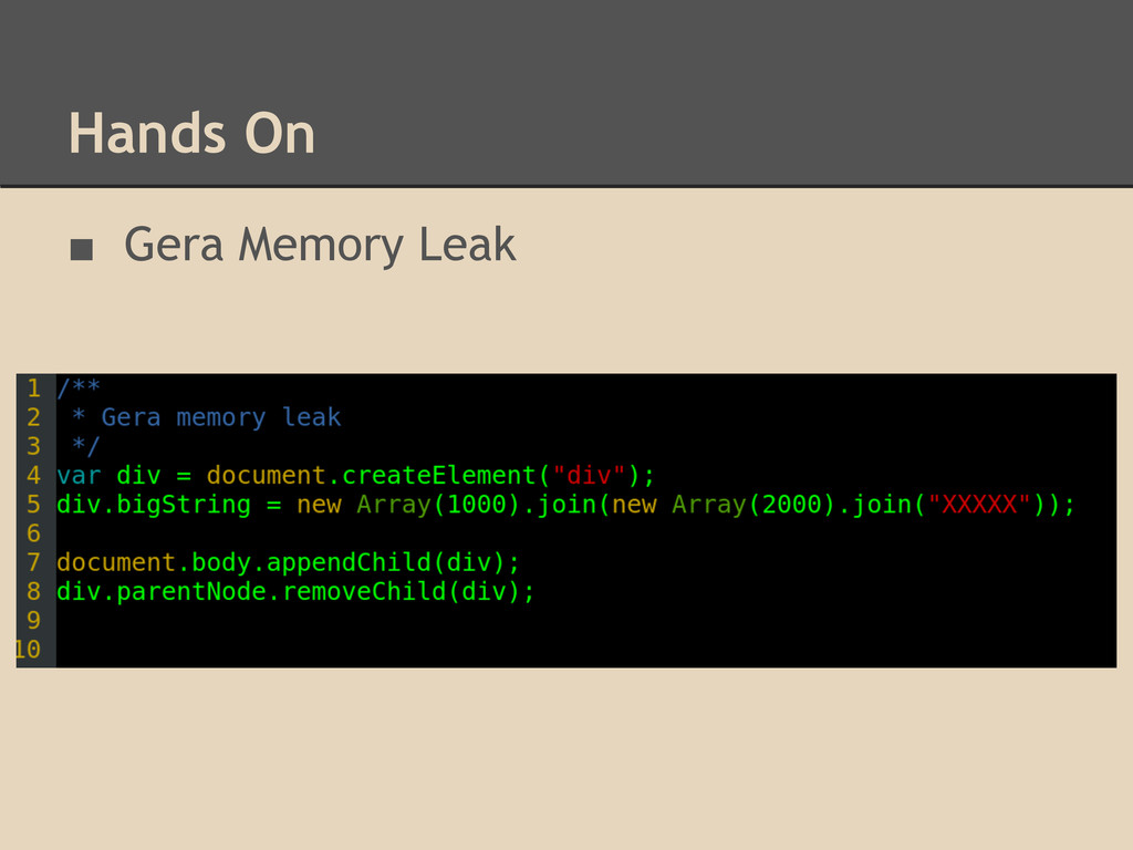 Hands On ■ Gera Memory Leak