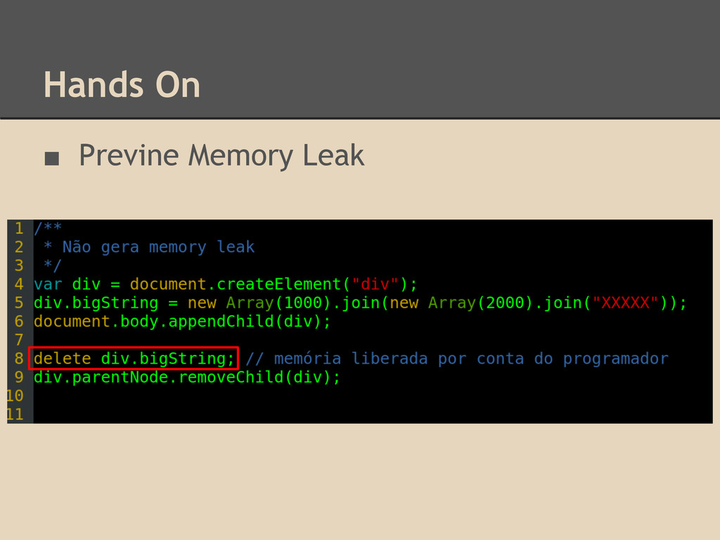 Hands On ■ Previne Memory Leak