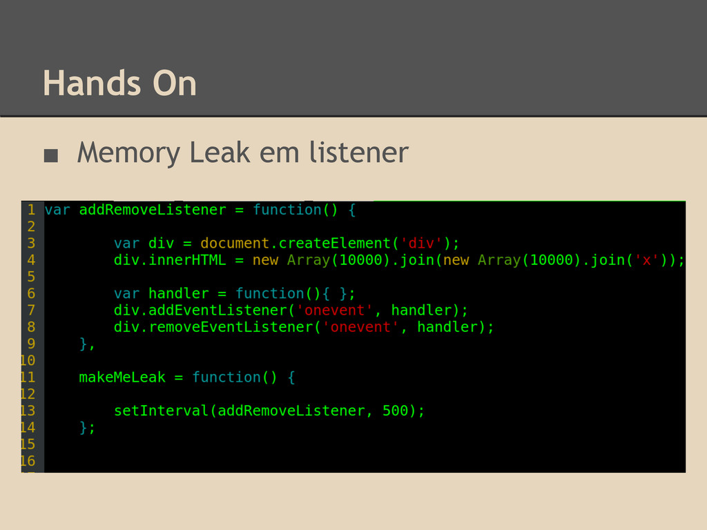 Hands On ■ Memory Leak em listener