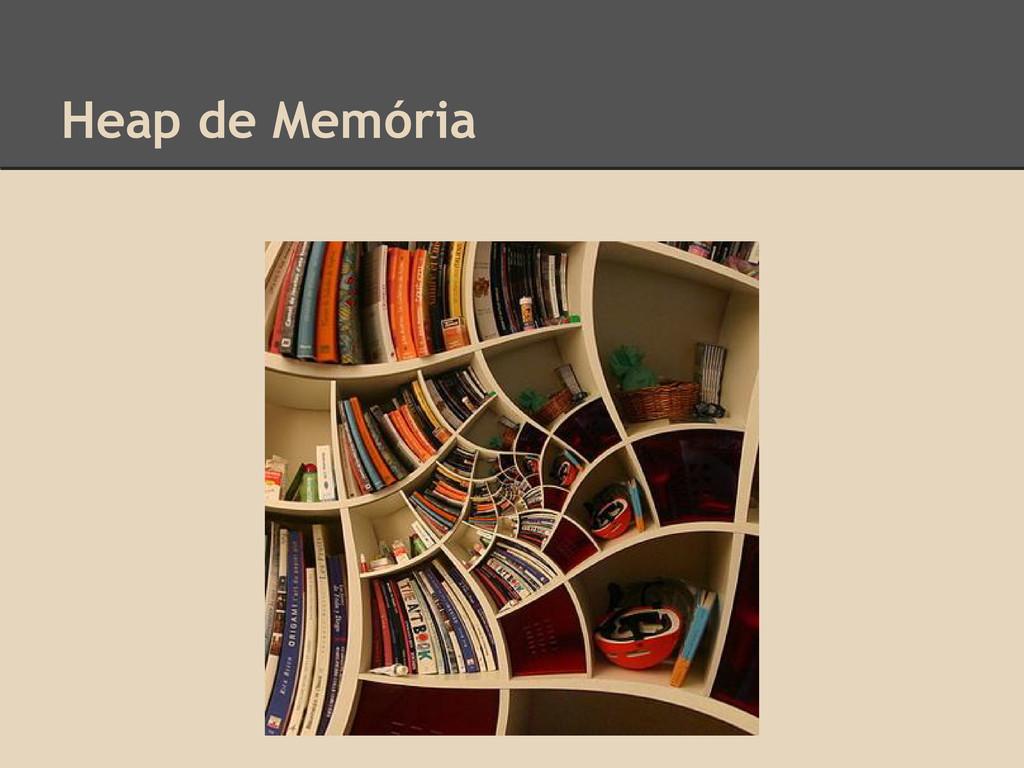 Heap de Memória