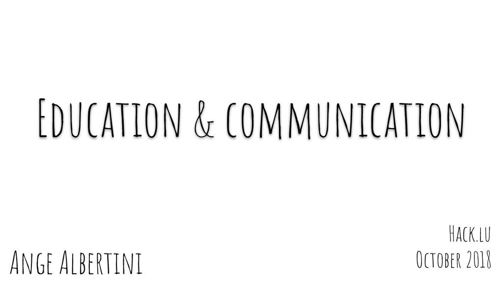 Ange Albertini Education & communication Hack.l...