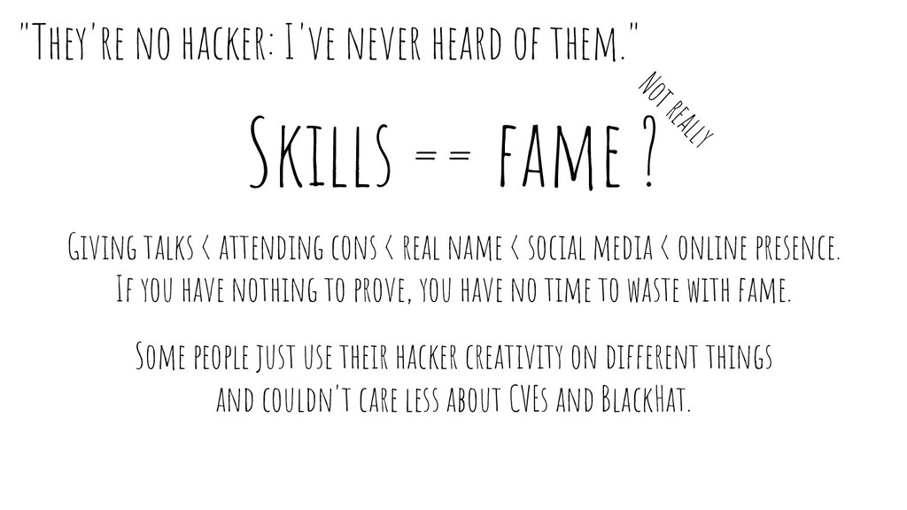 Skills == fame ? Giving talks < attending cons ...