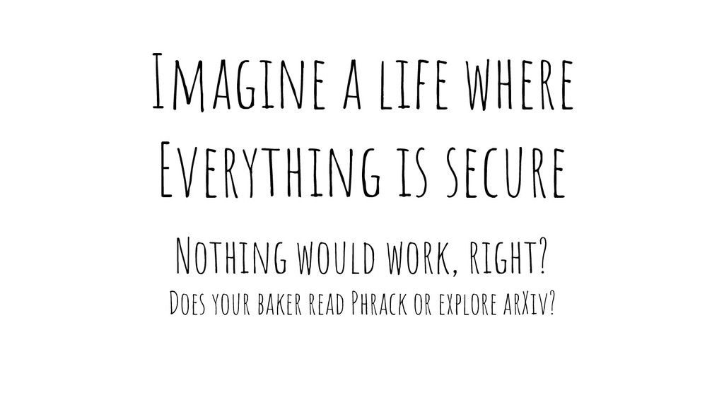 Imagine a life where Everything is secure Nothi...