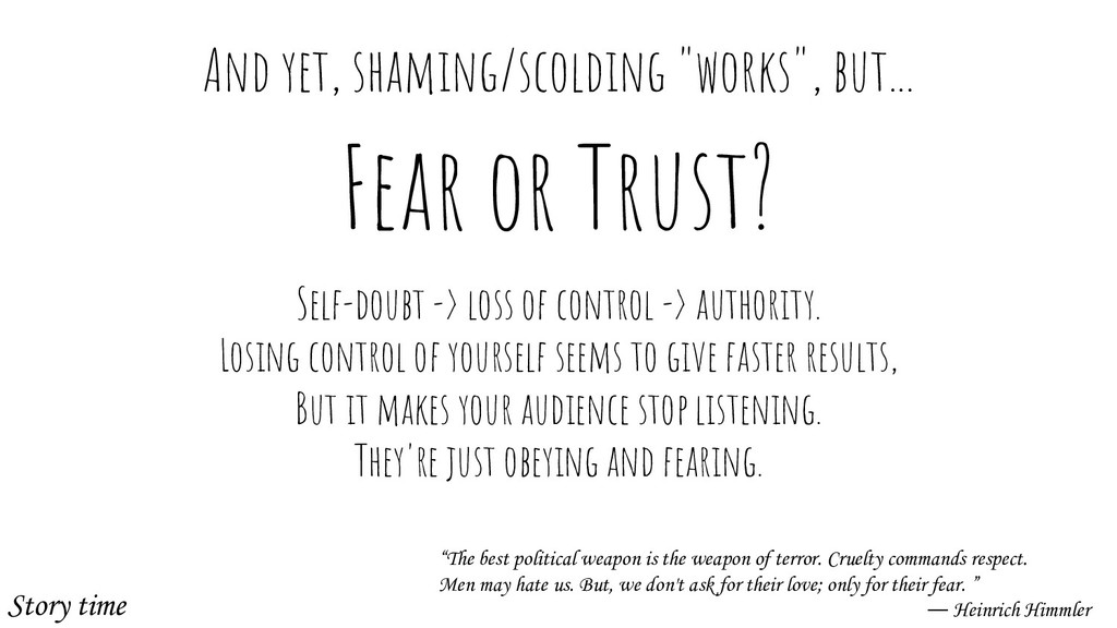 Fear or Trust? Self-doubt -> loss of control ->...