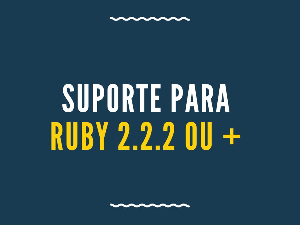 SUPORTE PA RA RUBY 2. 2. 2 OU +
