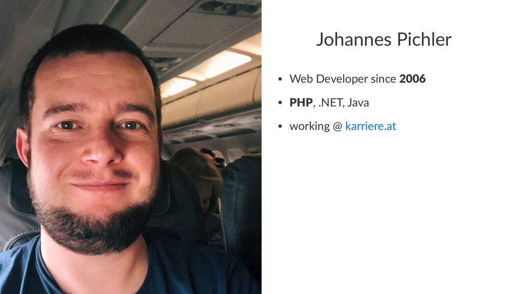 Johannes Pichler • Web Developer since 2006 • P...