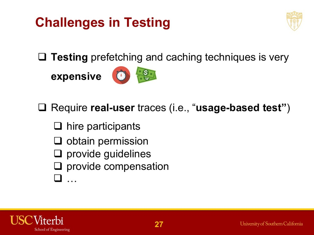 Challenges in Testing q Testing prefetching and...
