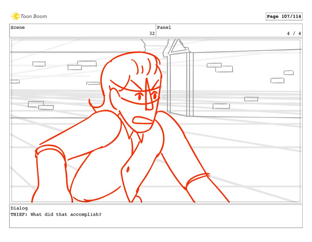 Scene 32 Panel 4 / 4 Dialog THIEF: What did tha...