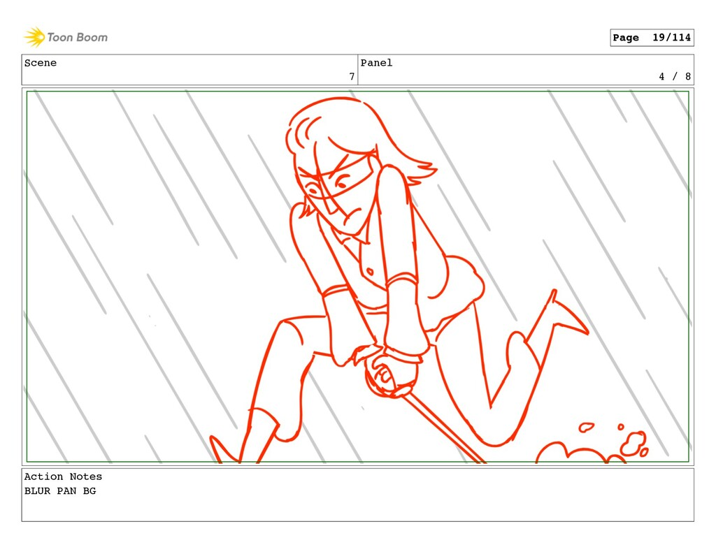 Scene 7 Panel 4 / 8 Action Notes BLUR PAN BG Pa...