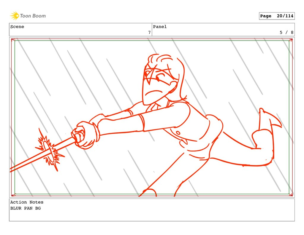 Scene 7 Panel 5 / 8 Action Notes BLUR PAN BG Pa...