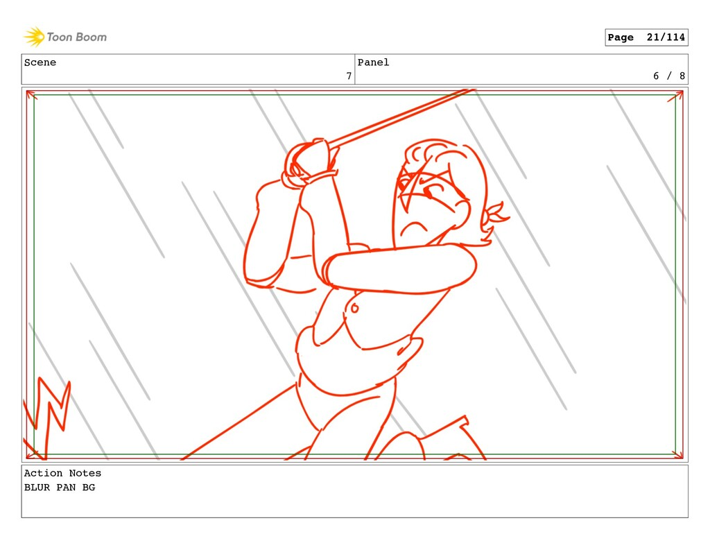 Scene 7 Panel 6 / 8 Action Notes BLUR PAN BG Pa...