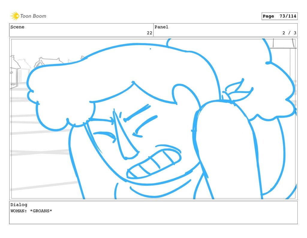 Scene 22 Panel 2 / 3 Dialog WOMAN: *GROANS* Pag...