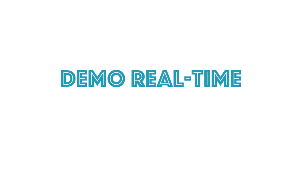 DEmo Real-time