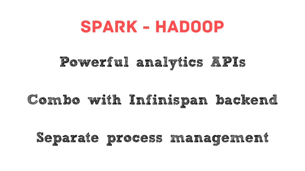spark - hadoop Powerful analytics APIs Combo wi...