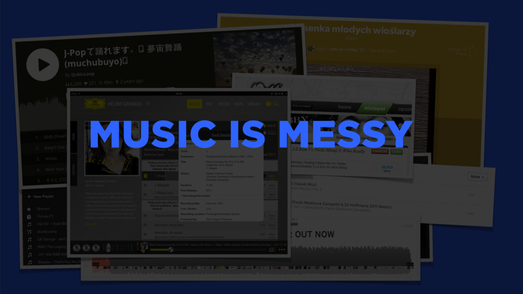MUSIC IS MESSY