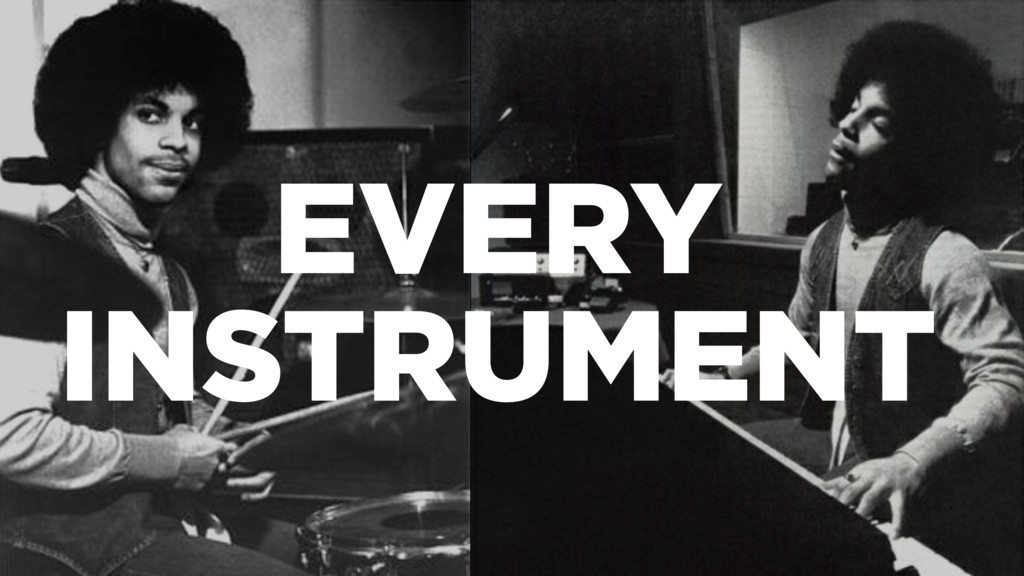 EVERY INSTRUMENT