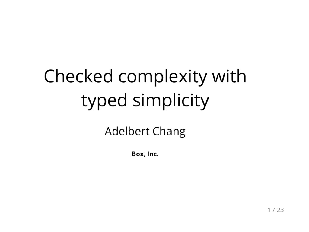 Checked complexity with typed simplicity Adelbe...