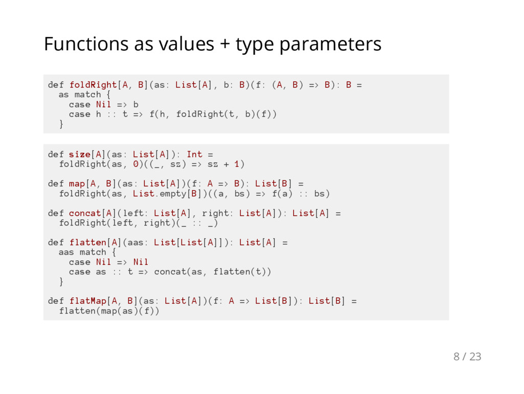 Functions as values + type parameters d e f f o...