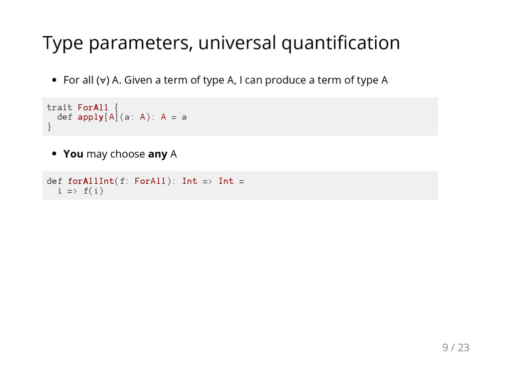Type parameters, universal quantification For a...