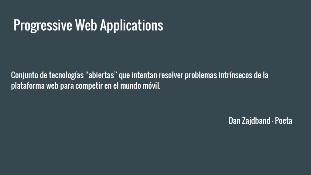 Progressive Web Applications Conjunto de tecnol...