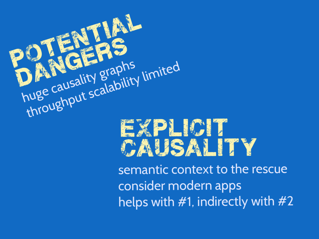 potential dangers huge causality graphs explici...
