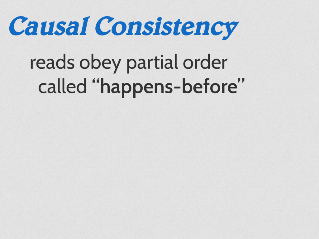 Causal Consistency reads obey partial order cal...