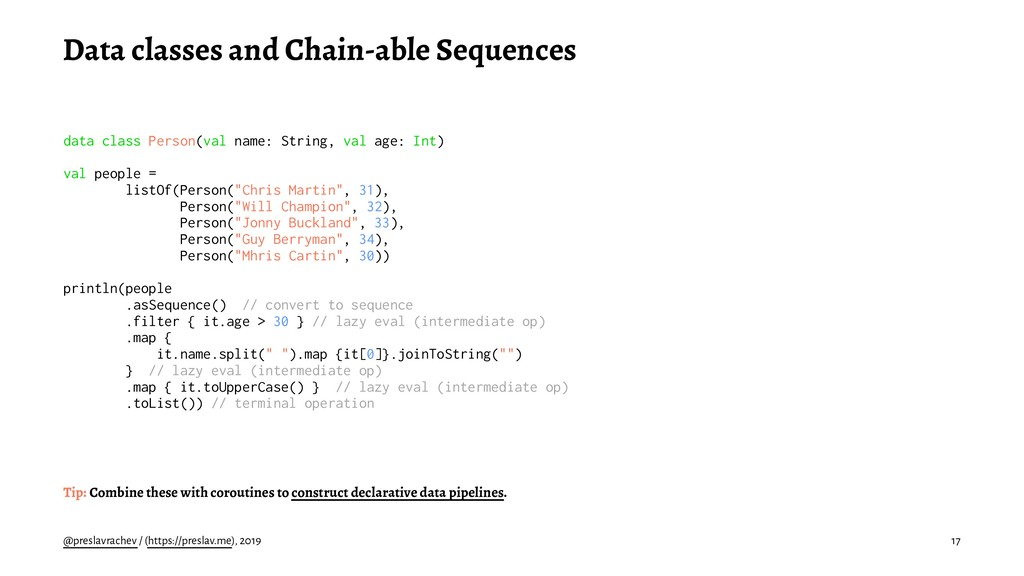 Data classes and Chain-able Sequences data clas...