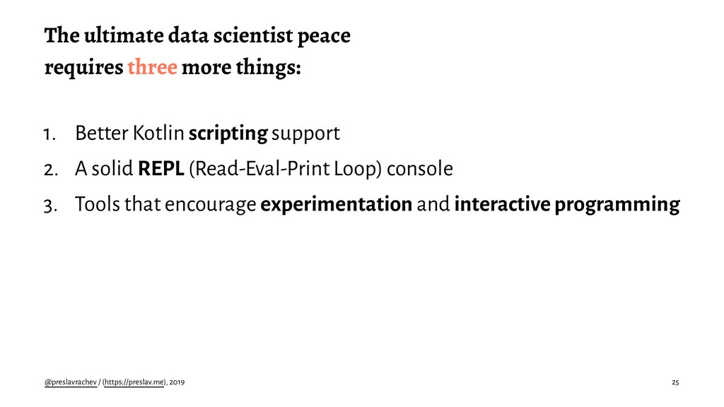 The ultimate data scientist peace requires thre...