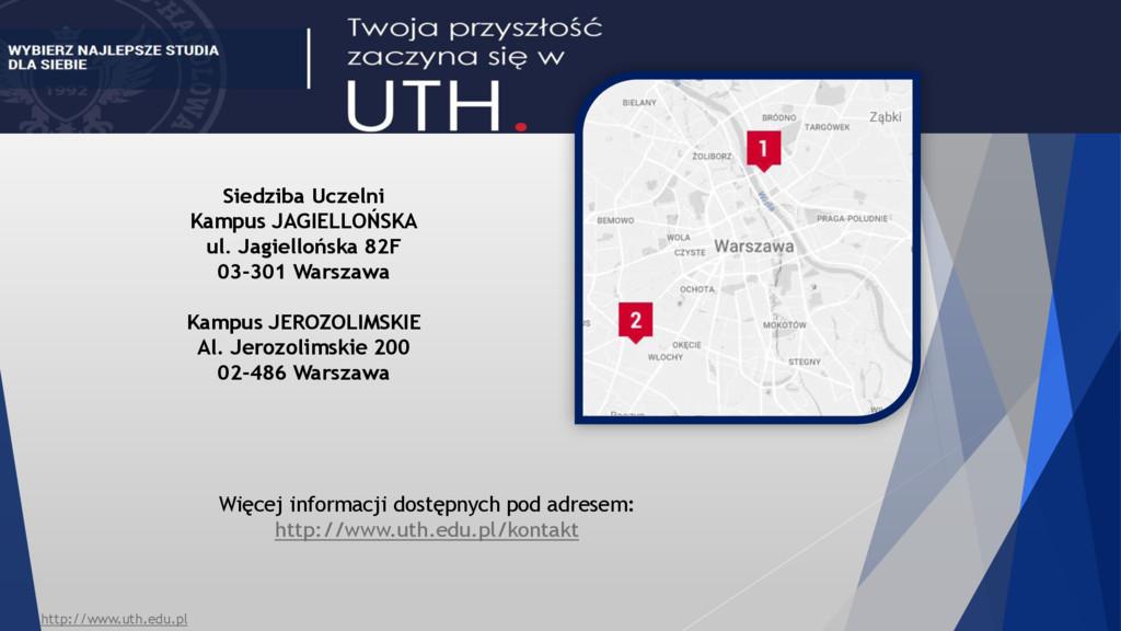 Siedziba Uczelni Kampus JAGIELLOŃSKA ul. Jagiel...