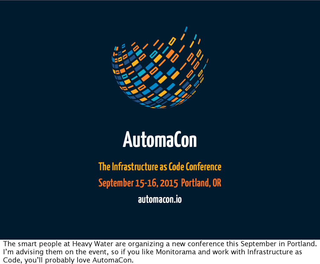 AutomaCon The Infrastructure as Code Conference...